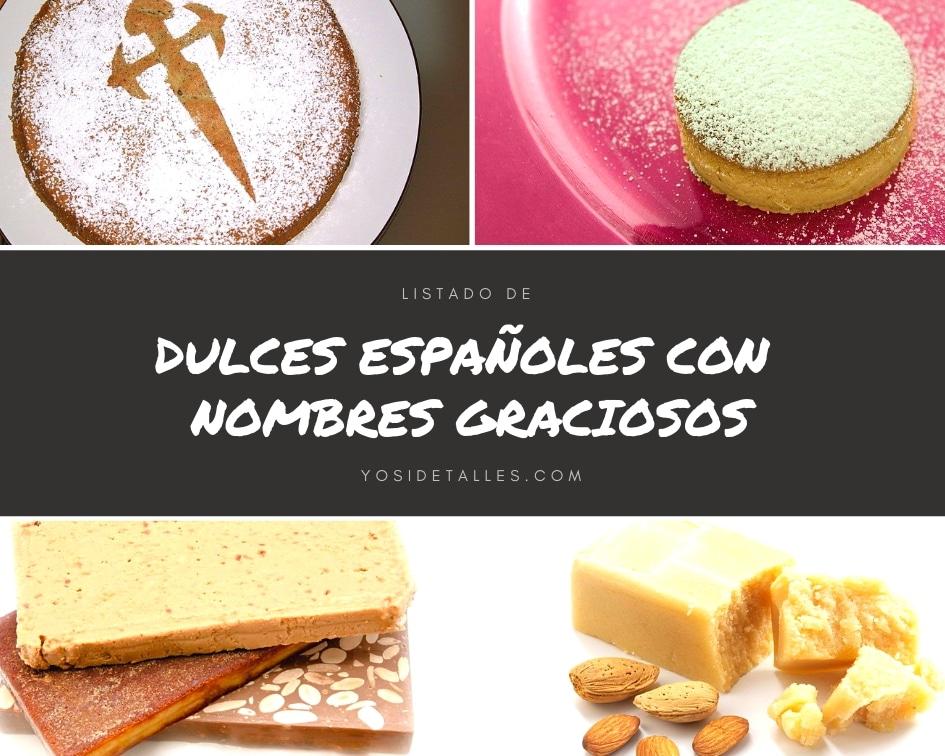 Dulces españoles con nombres graciosos