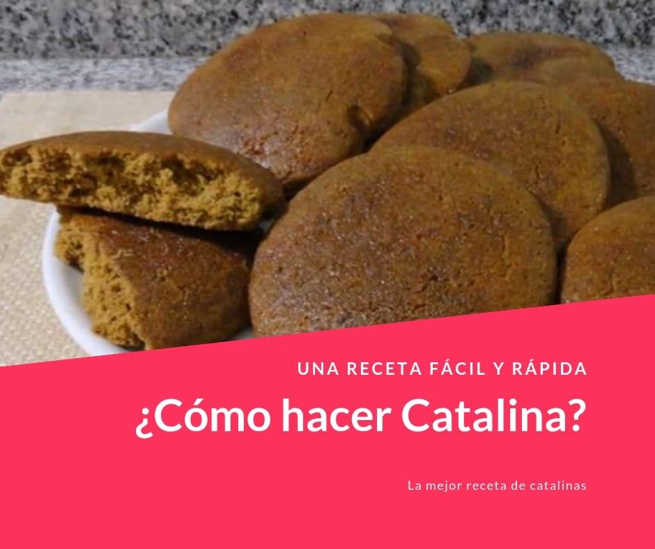 ¿Cómo hacer Catalina?