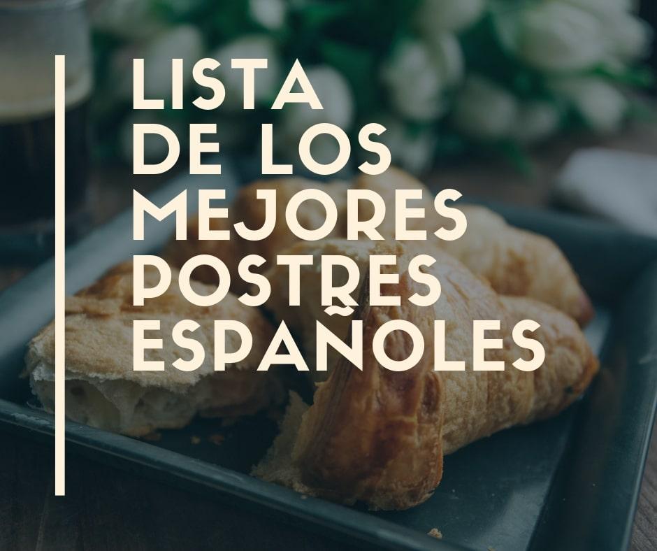 Lista de los mejores postres españoles