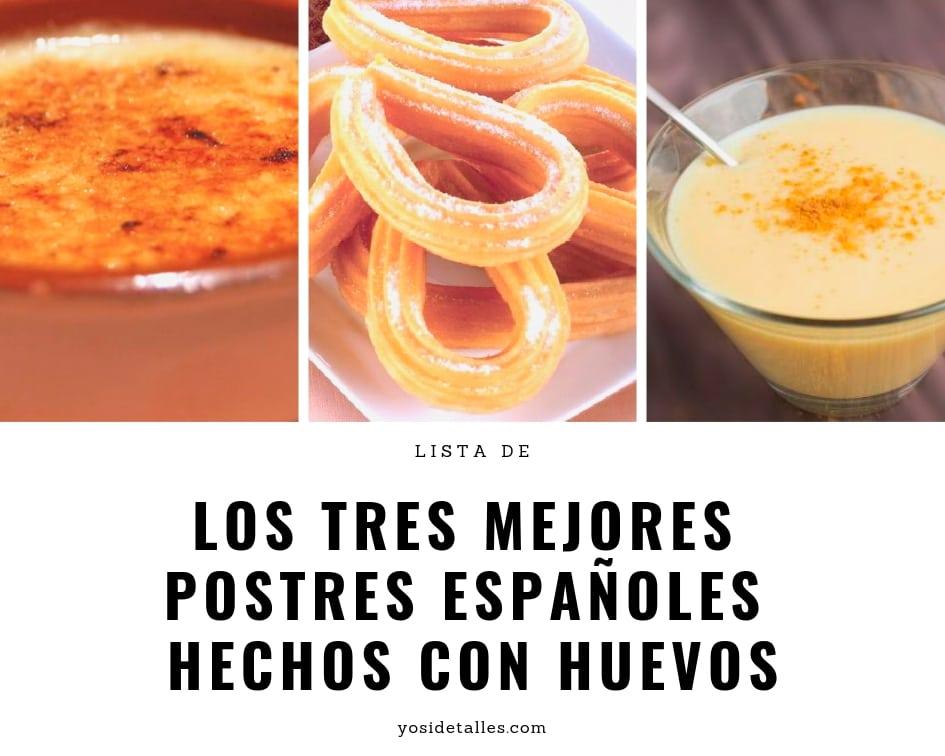 Los tres mejores postres españoles hechos con huevo