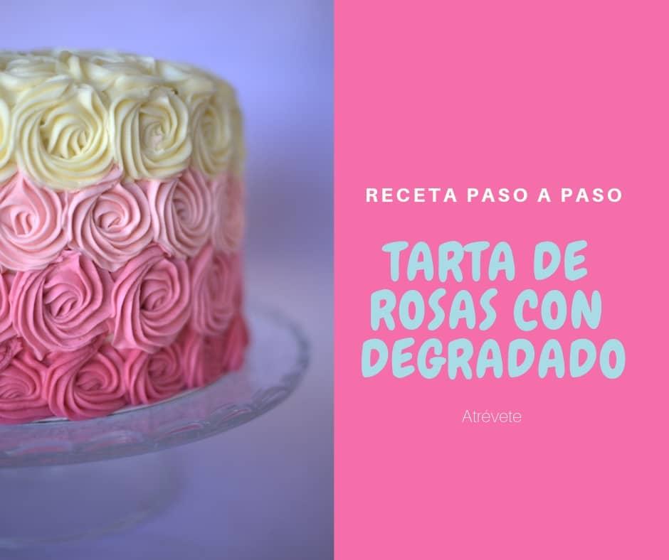 Tarta de Rosas Con Degradado