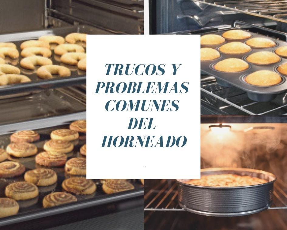 Trucos y problemas comunes del horneado