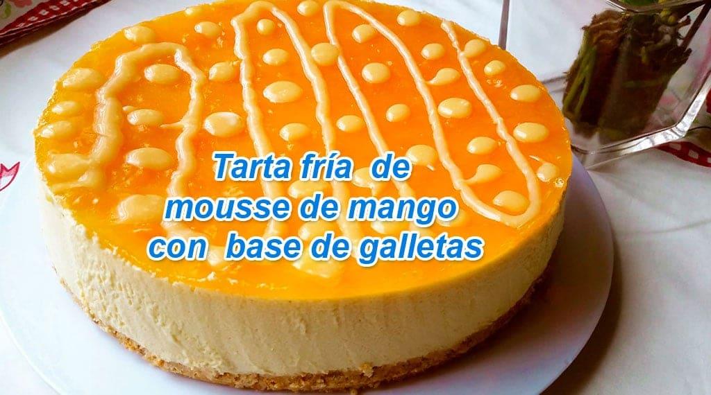 Tarta Mousse de Mango